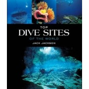 Top dive sites of the world by Jack Jackson