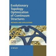 Evolutionary Topology Optimization of Continuum Structures by Xiaodong Huang