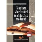 Tendinte Si Orientari In Didactica Moderna - Mariana Marinescu