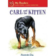 Carl and the Kitten by Alexandra Day