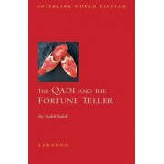 The Qadi and the Fortune Teller by Nabil A. Saleh