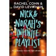 Nick and Norah's Infinite Playlist by Rachel Cohn