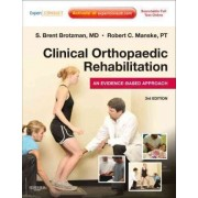 Clinical Orthopaedic Rehabilitation by S. Brent Brotzman