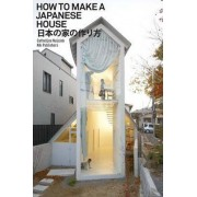 How to Make a Japanese House by Cathelijne Nuijsink