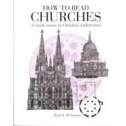 How to Read Churches by Denis R. Mcnamara