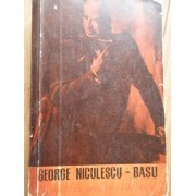Amintirile Unui Artist De Opera - Geroge Niculescu - Basu