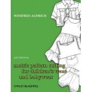 Metric Pattern Cutting for Children's Wear and Babywear by Winifred Aldrich