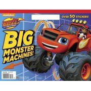 Big Monster Machines! by Rachel Chlebowski