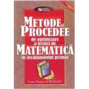 Metode si procedee de optimizare a lectiei de matematica in invatamantul primar - Laura Monica Morarasu