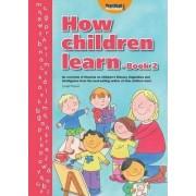 How Children Learn: Bk. 2 by Linda Pound