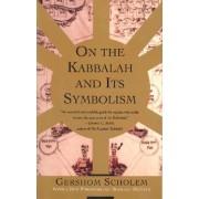 On the Kabbalah and Its Symbolism by Gershom Gerhard Scholem