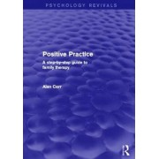 Positive Practice by Alan Carr