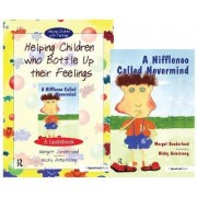 Helping Children Who Bottle Up Their Feelings and a Nifflenoo Called Nevermind by Margot Sunderland