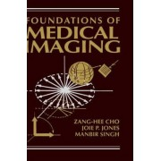 Foundations of Medical Imaging by Z.H. Cho