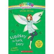Rainbow Magic Special Edition: Lindsay the Luck Fairy by Daisy Meadows