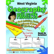 West Virginia Geography Projects - 30 Cool Activities, Crafts, Experiments & Mor by Carole Marsh