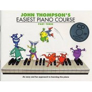 Willis Music John Thompson's Easiest Piano Course: Part Three (Book And CD) - Partitions, CD