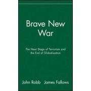 Brave New War by John Robb