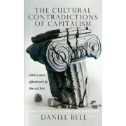 The Cultural Contradictions of Capitalism by Daniel Bell
