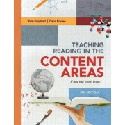 Teaching Reading in the Content Areas by Vicki Urquhart