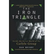The Iron Triangle by Dan Briody