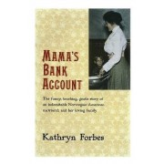 Mama's Bank Account by Kathryn Forbes