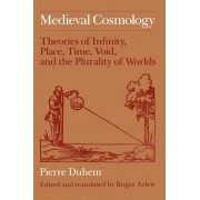 Mediaeval Cosmology by Pierre Duhem
