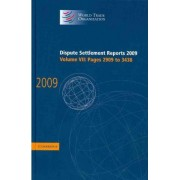 Dispute Settlement Reports 2009: Volume 7, Pages 2909-3438: Vol. 7 by World Trade Organization