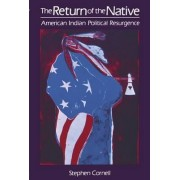 The Return of the Native by Stephen Cornell