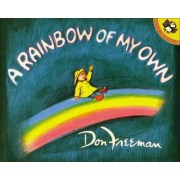 A Rainbow of My Own by Don Freeman
