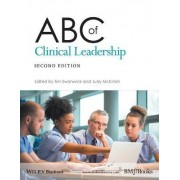ABC of Clinical Leadership by Tim Swanwick