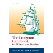 The Longman Handbook for Writers and Readers by Chris M. Anson