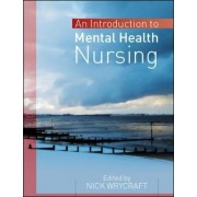 Introduction to Mental Health Nursing by Nick Wrycraft