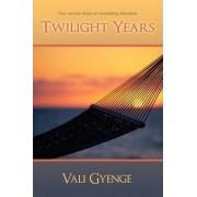 Twilight Years by Vali Gyenge
