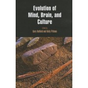 Evolution of Mind, Brain, and Culture by Gary Hatfield