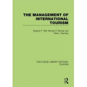 The Management of International Tourism (RLE Tourism) by Stephen F. Witt