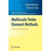 Multiscale Finite Element Methods by Yalchin Efendiev