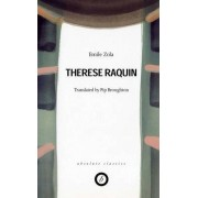 Therese Raquin (Translation Pip Broughton) by Emile Zola