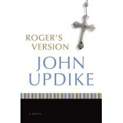 Roger's Version by Professor John Updike