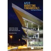 A/E/C Marketing Fundamentals: Your Keys to Success