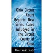 Ohio Circuit Court Reports by Ohio Circuit Courts