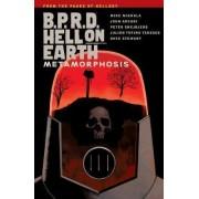 B.P.R.D. Hell on Earth Volume 12: Metamorphosis by Mike Mignola