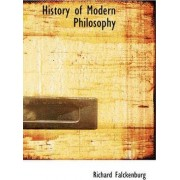 History of Modern Philosophy by Richard Falckenburg