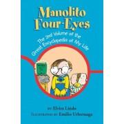 Manolito Four-Eyes: The Great Encyclopedia of My Life by Elvira Lindo