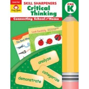 Skill Sharpeners Critical Thinking, Grade Prek by Evan-Moor Educational Publishers