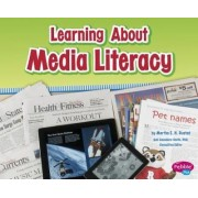 Learning about Media Literacy by Martha E Rustad