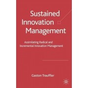 Sustained Innovation Management by Gaston Trauffler