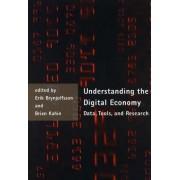 Understanding the Digital Economy by Erik Brynjolfsson