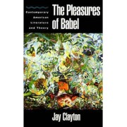 The Pleasures of Babel by Jay Clayton
