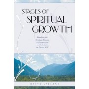 Stages of Spiritual Growth by Batya Gallant